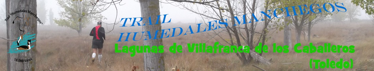 Trail Humedales Manchegos